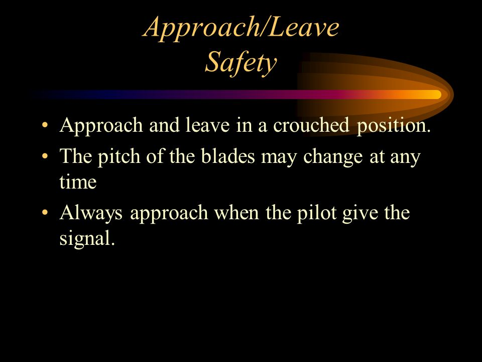 Approach/Leave Safety