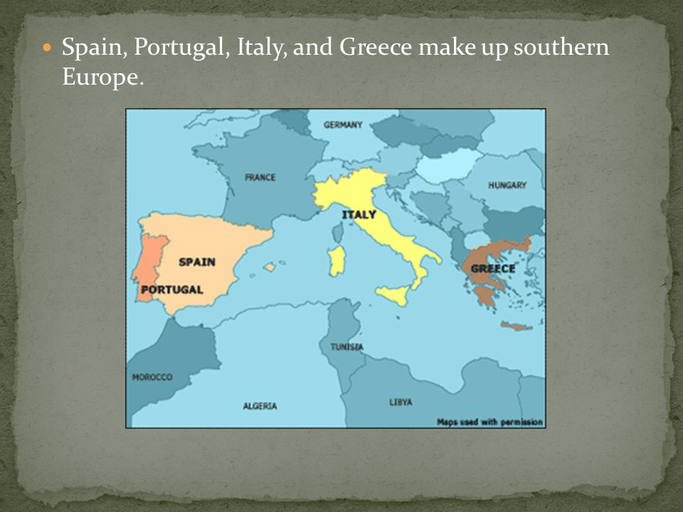 Map Of Spain Portugal And Italy.Chapter 6 Section 5 Spain Portugal Italy And Greece Make Up