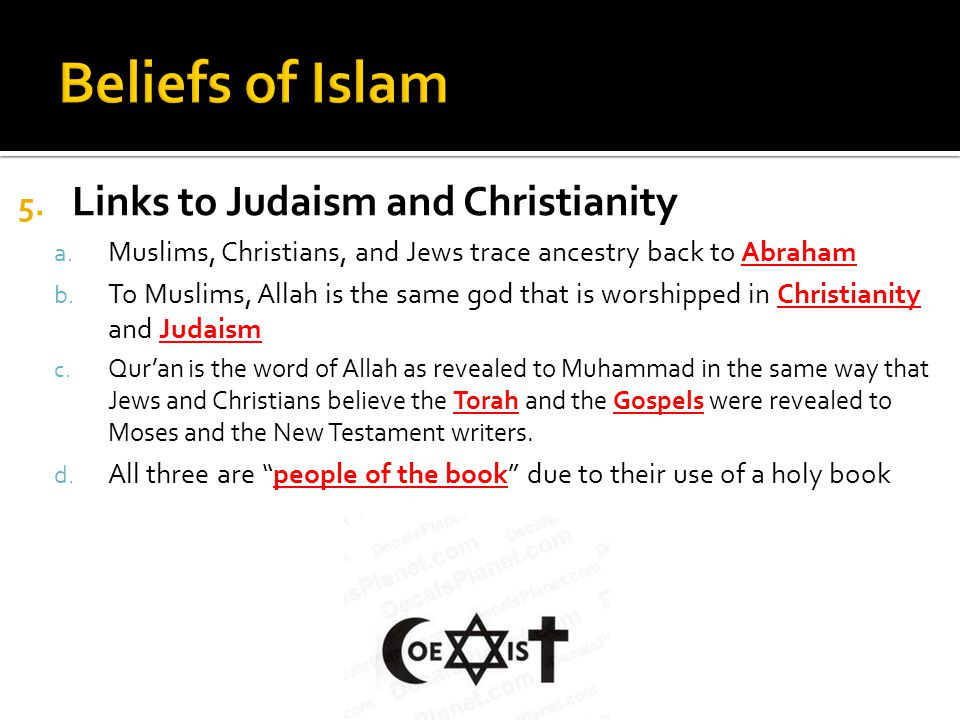 5. Links to Judaism and Christianity a.