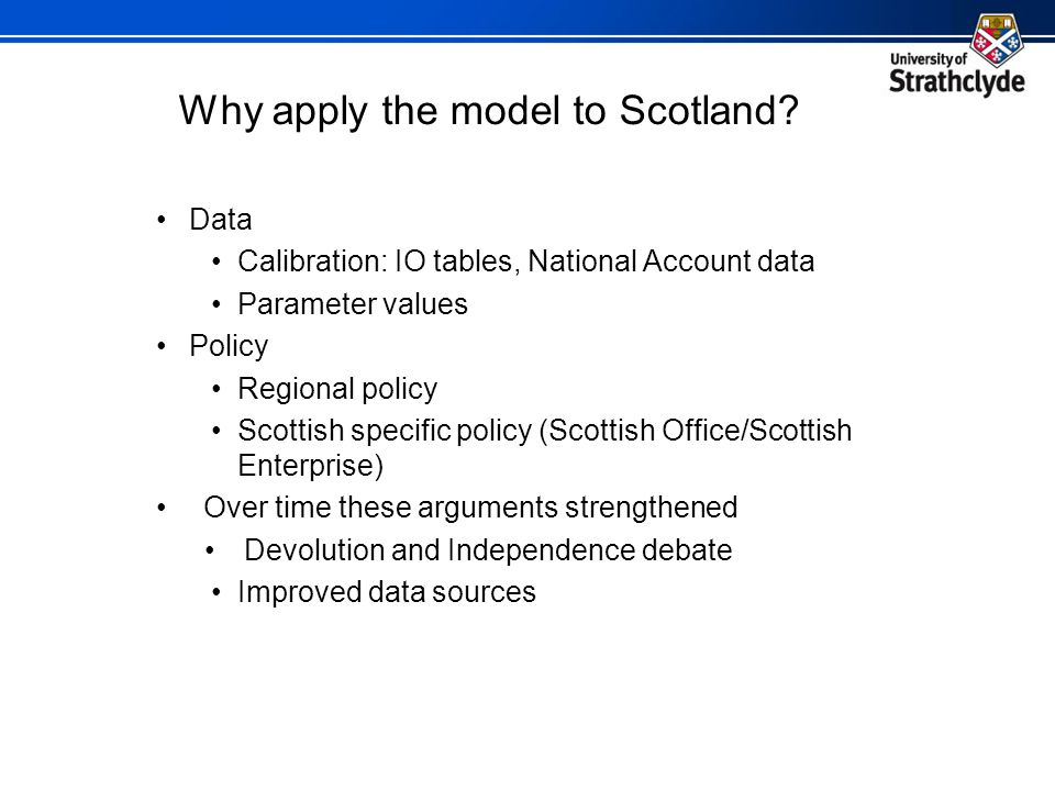 Why apply the model to Scotland.