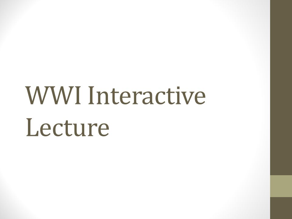 WWI Interactive Lecture