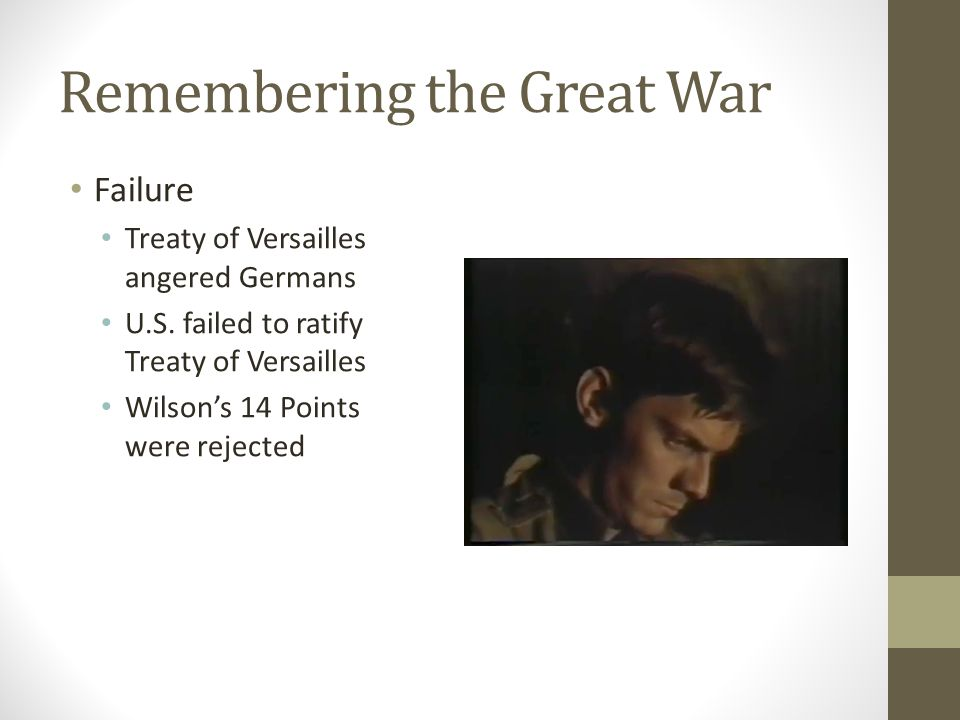 Remembering the Great War Failure Treaty of Versailles angered Germans U.S.