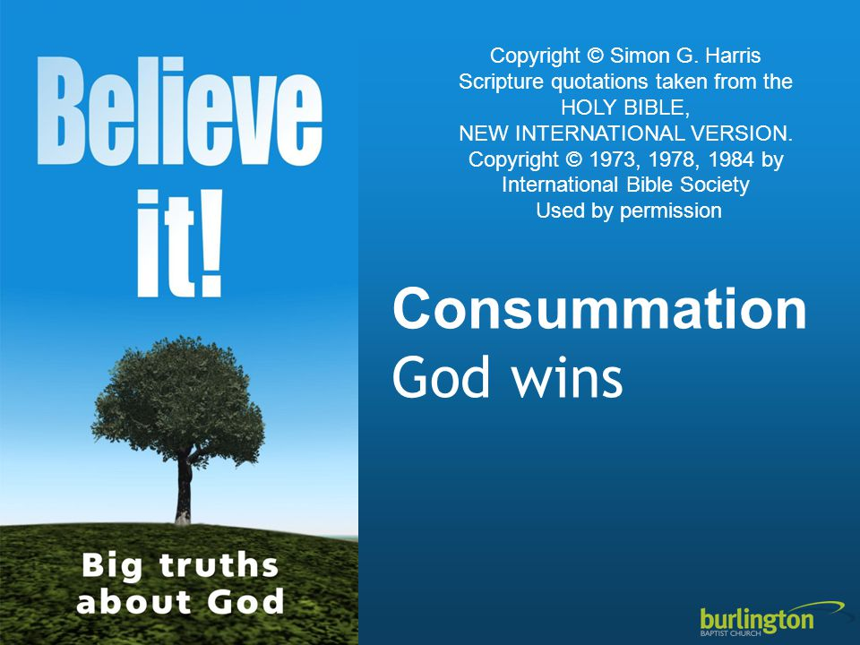 Consummation God wins Copyright © Simon G.