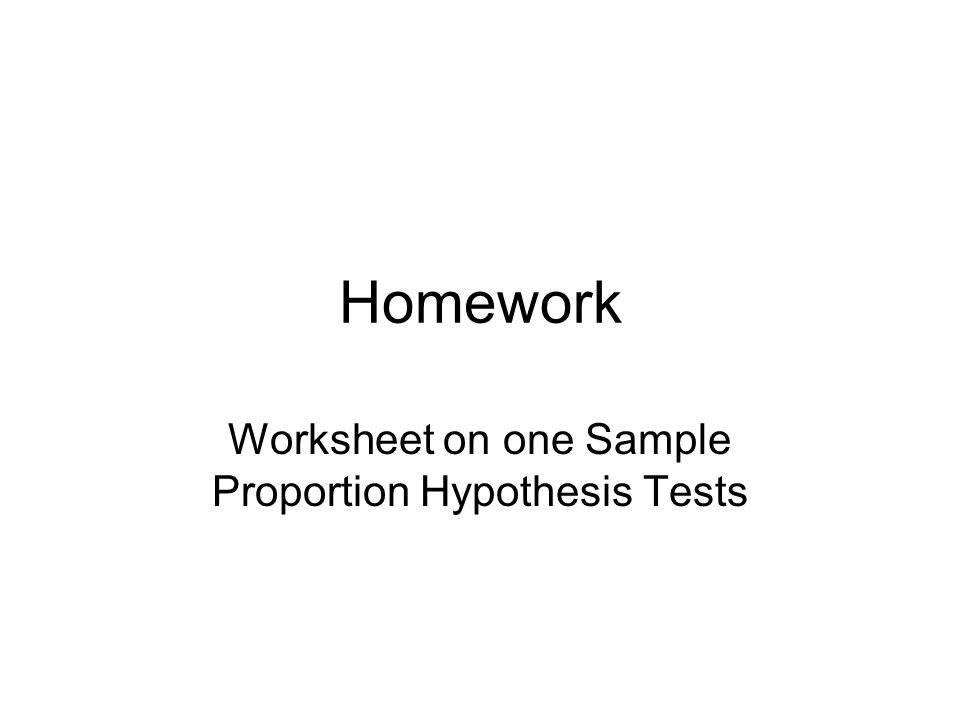 Homework Worksheet On One Sle Proportion Hypothesis Tests Ppt. 1 Homework Worksheet On One Sle Proportion Hypothesis Tests. Worksheet. Hypothesis Testing Worksheet With Solutions At Clickcart.co