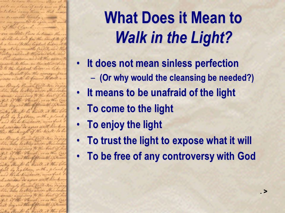 What Does it Mean to Walk in the Light.