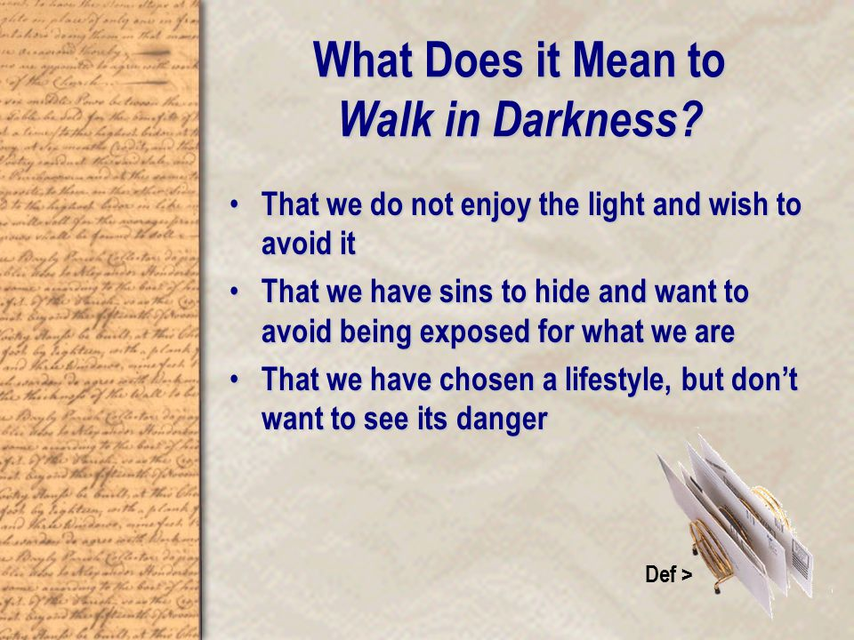 What Does it Mean to Walk in Darkness.