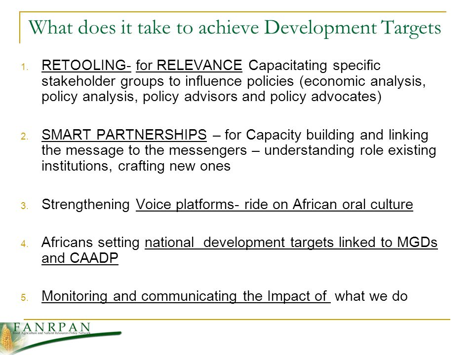 What does it take to achieve Development Targets 1.