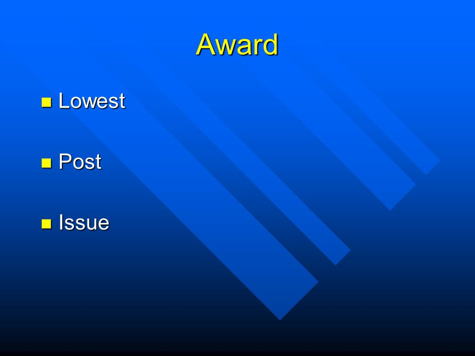 Award Lowest Lowest Post Post Issue Issue
