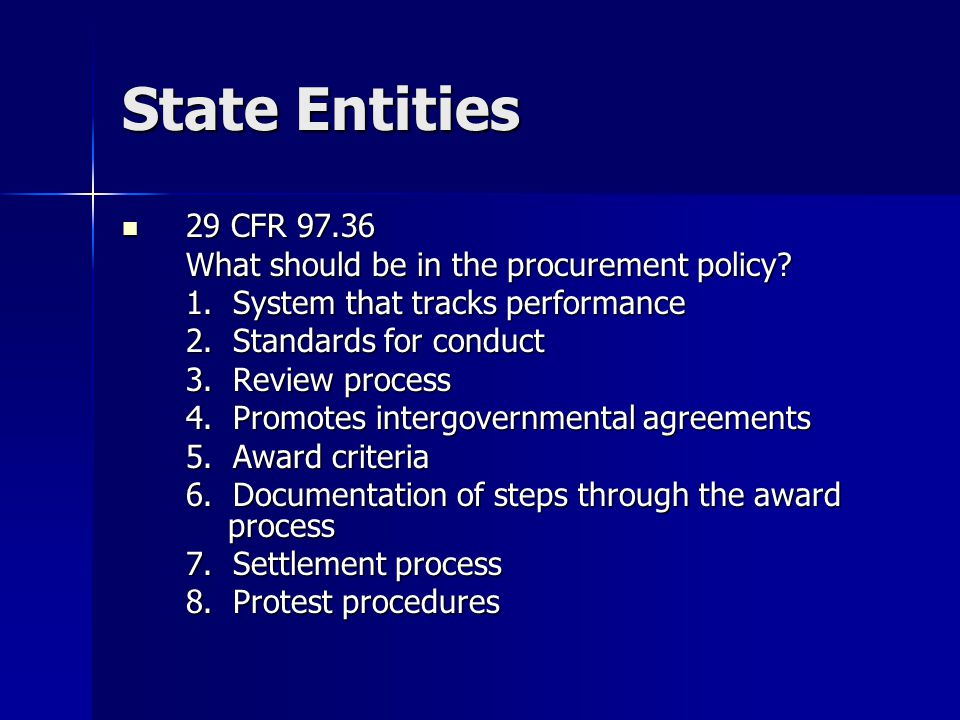 State Entities 29 CFR CFR What should be in the procurement policy.