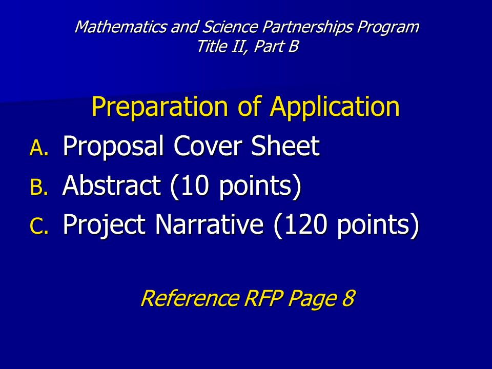 Mathematics and Science Partnerships Program Title II, Part B Preparation of Application A.