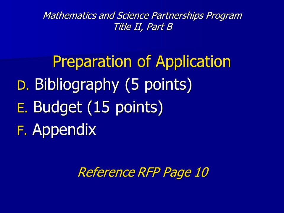 Mathematics and Science Partnerships Program Title II, Part B Preparation of Application D.