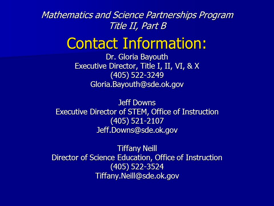 Mathematics and Science Partnerships Program Title II, Part B Contact Information: Dr.