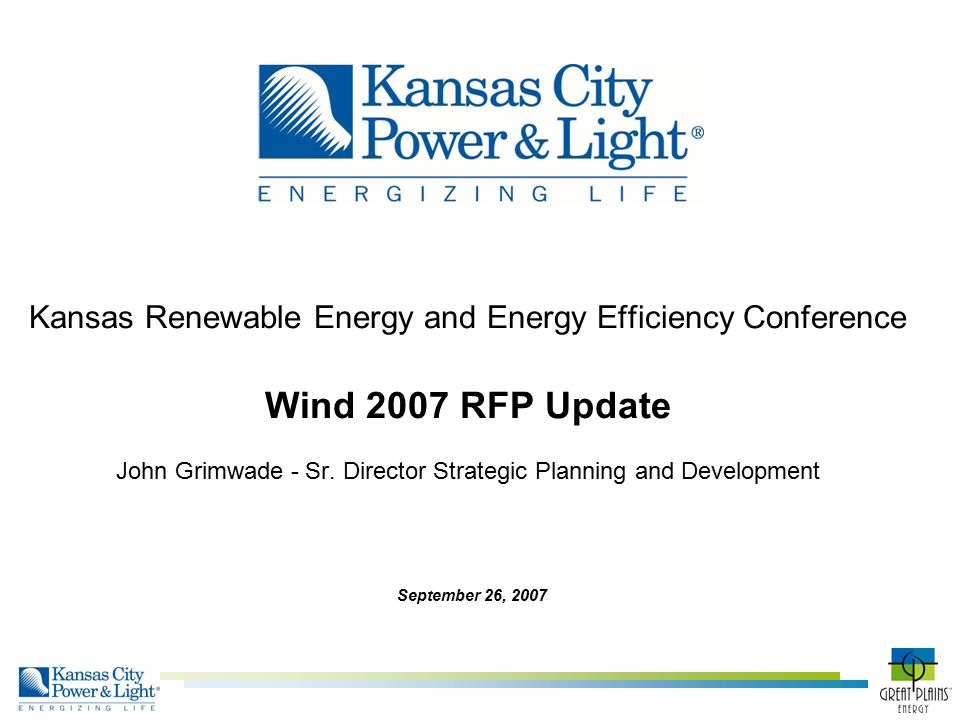 Kansas Renewable Energy and Energy Efficiency Conference Wind 2007