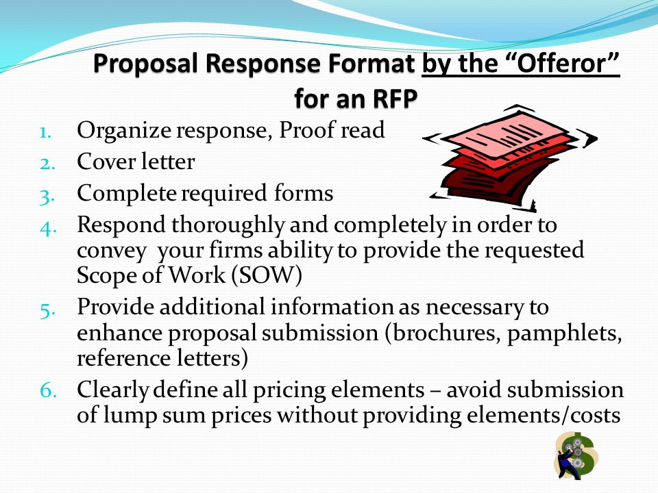 Proposal Response Format for an RFP Proposal Response Format by the Offeror for an RFP 1.