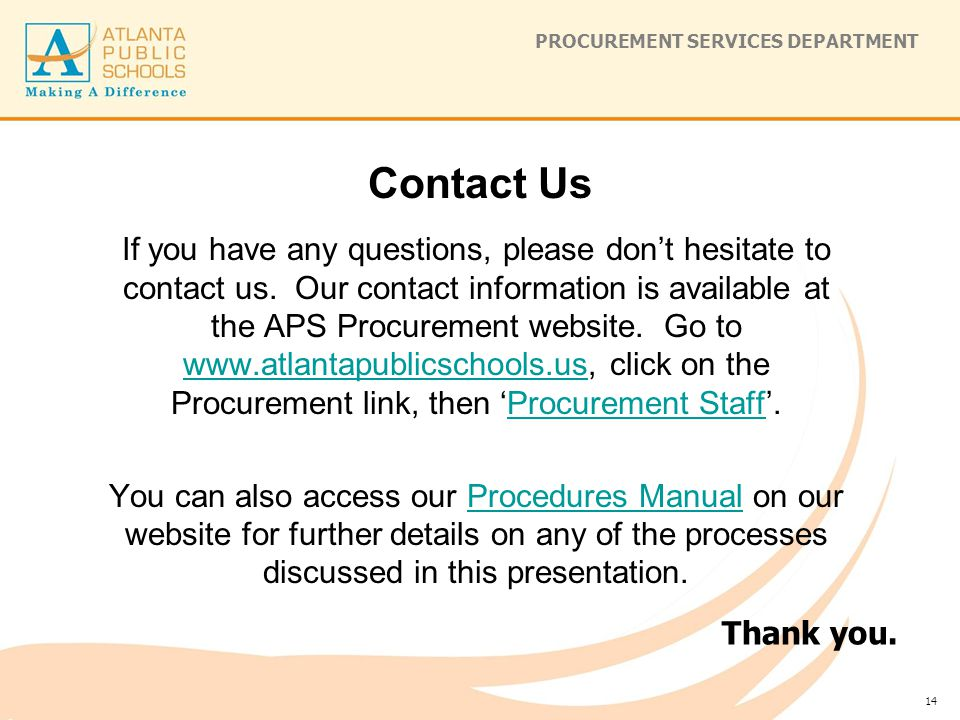 PROCUREMENT SERVICES DEPARTMENT If you have any questions, please don't hesitate to contact us.