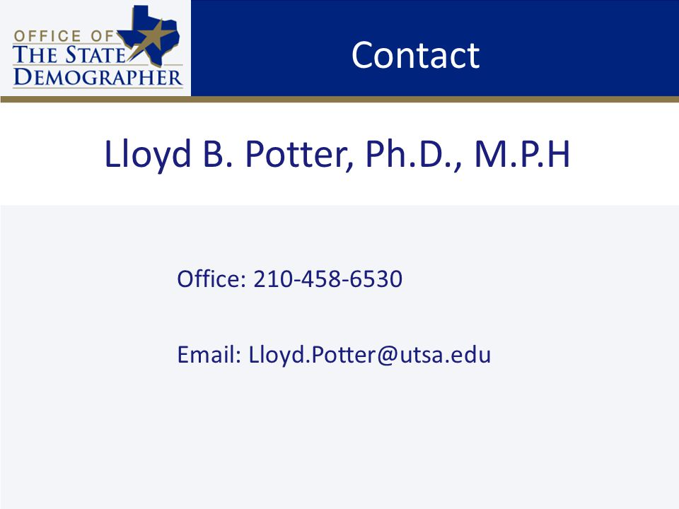 Contact Office: Lloyd B. Potter, Ph.D., M.P.H