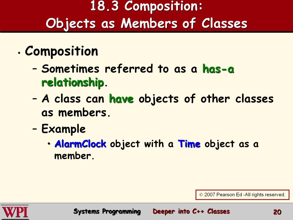 18.3 Composition: Objects as Members of Classes   Composition –has-a relationship.