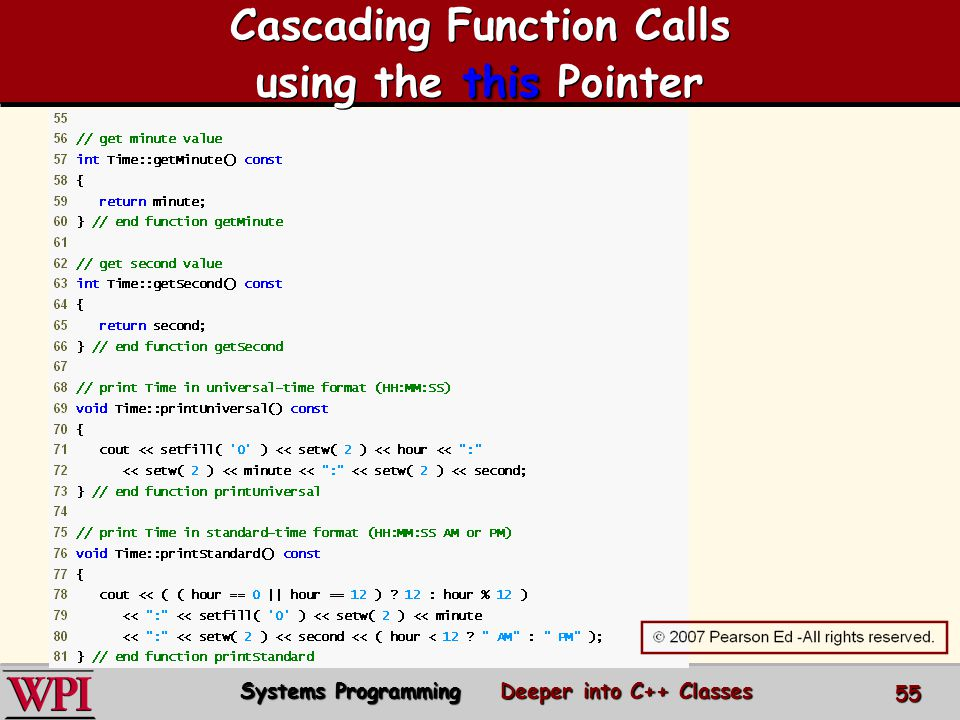 this Cascading Function Calls using the this Pointer Systems Programming Deeper into C++ Classes 55
