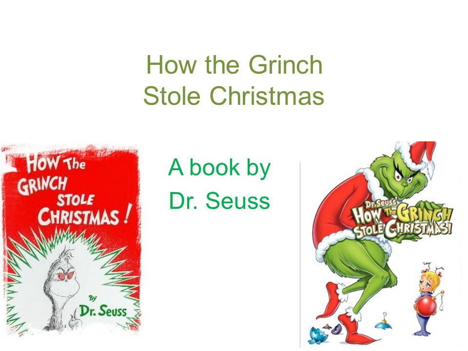 2 how the grinch stole christmas a book by dr seuss