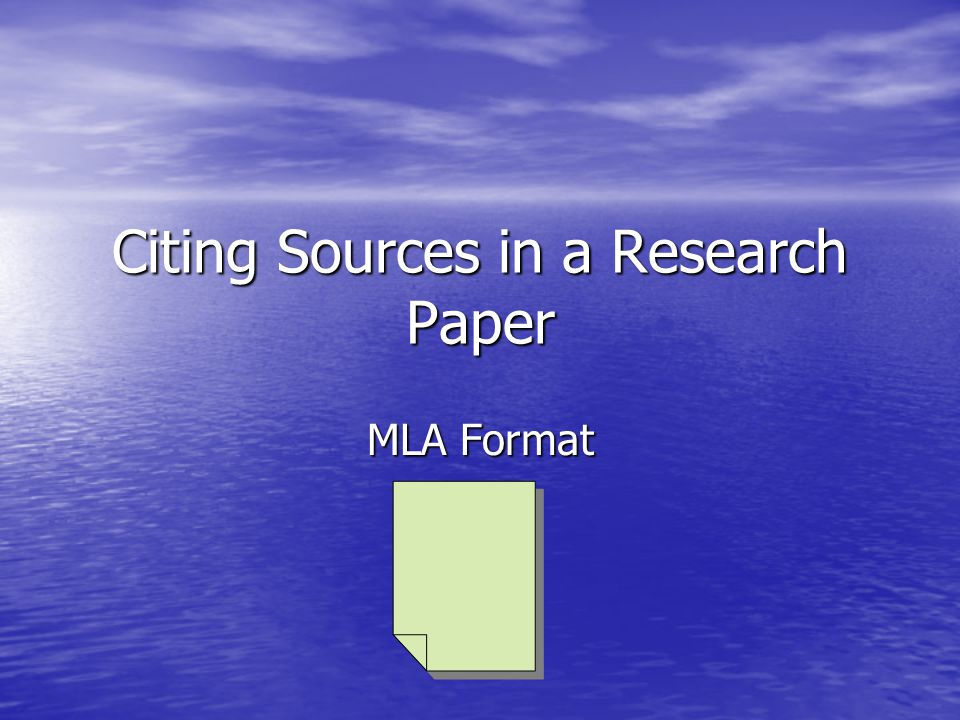 Citing Sources in a Research Paper MLA Format