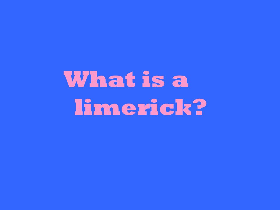 What is a limerick