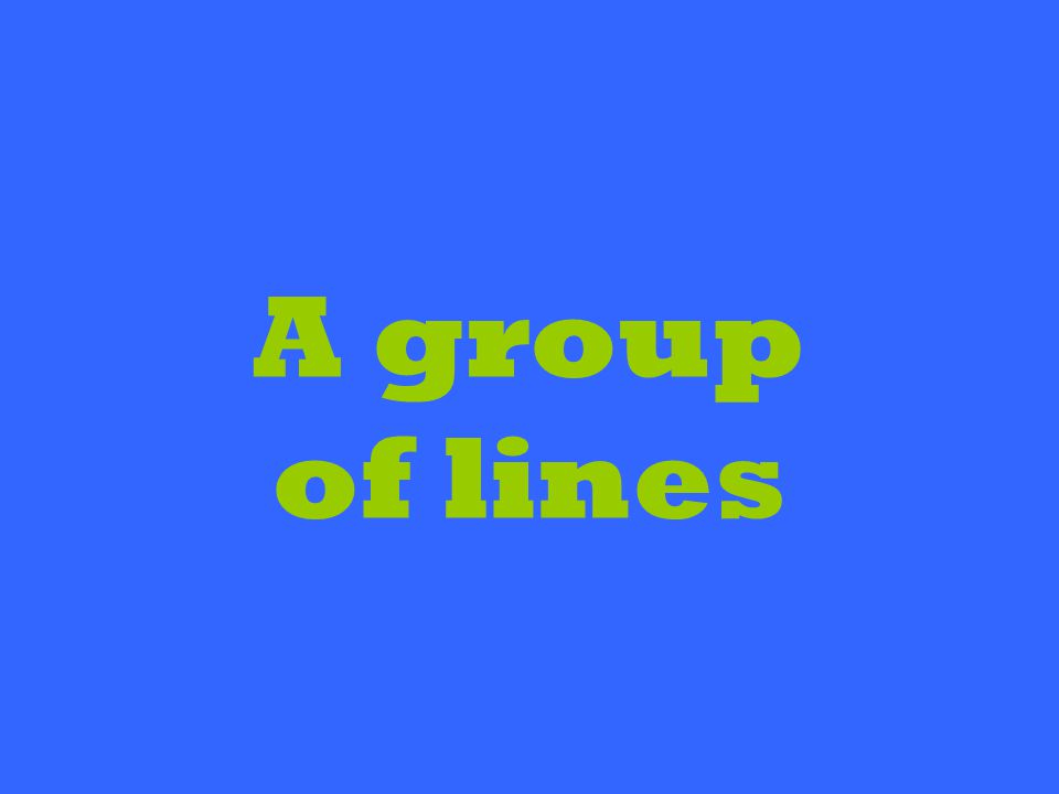 A group of lines