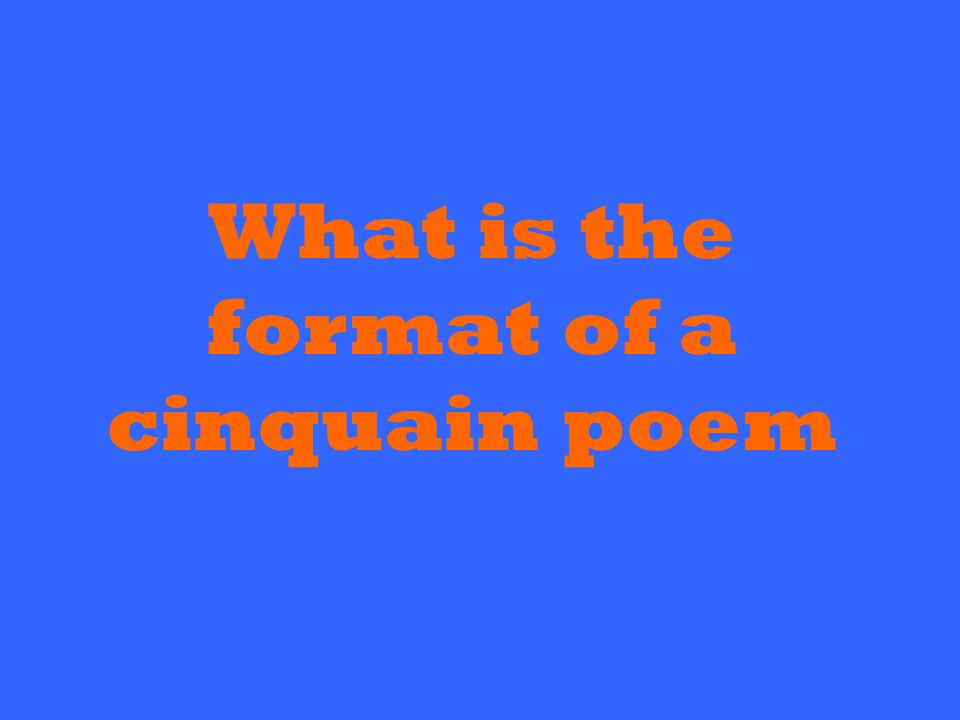 What is the format of a cinquain poem