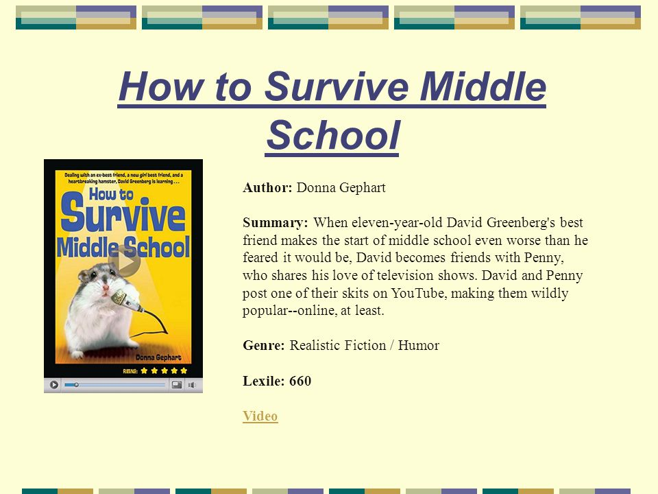 how to survive middle school summary