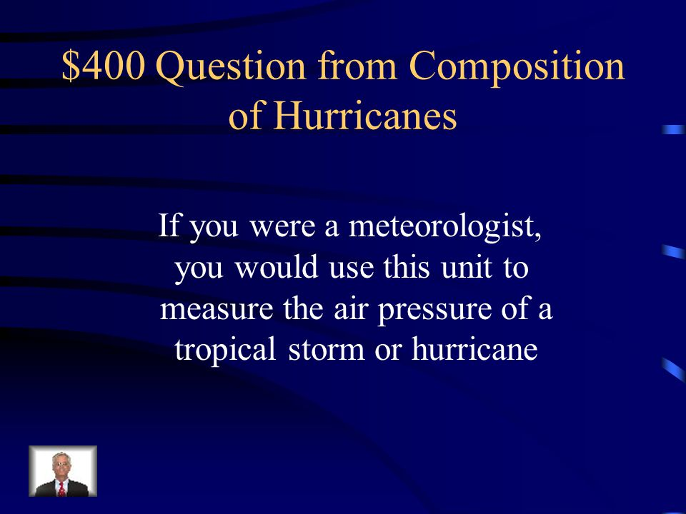 $300 Answer from Composition of Hurricanes What is storm surge