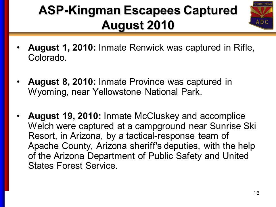 Arizona Department of Corrections MTC Private Prison Escape July 30
