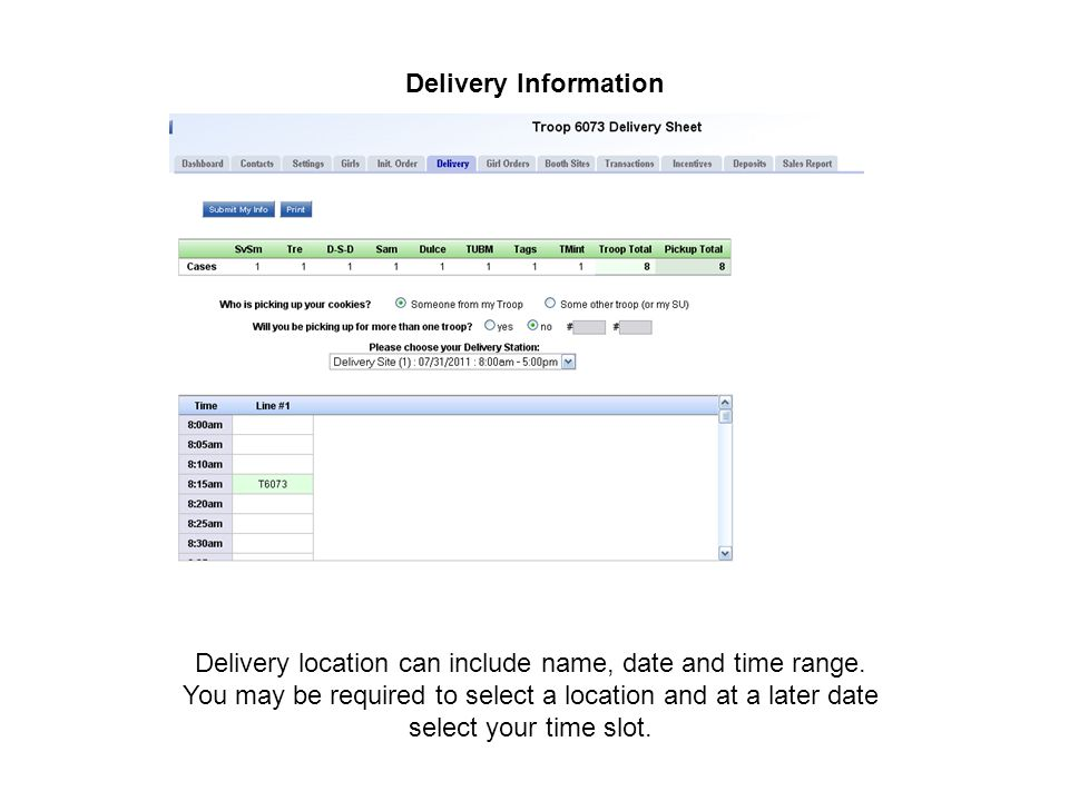 Delivery Information Delivery location can include name, date and time range.