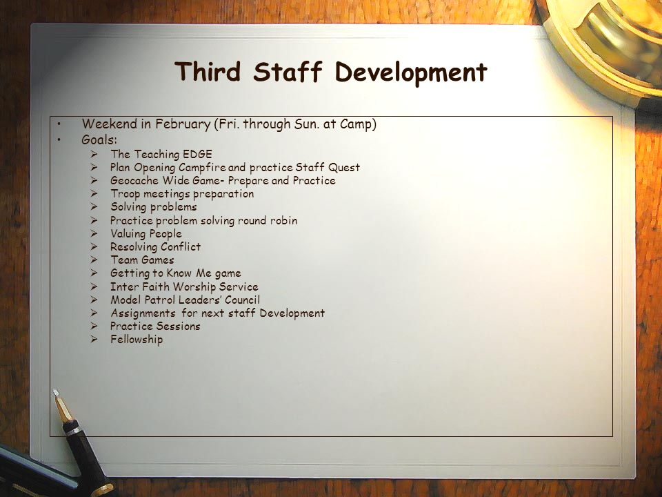 Third Staff Development Weekend in February (Fri. through Sun.