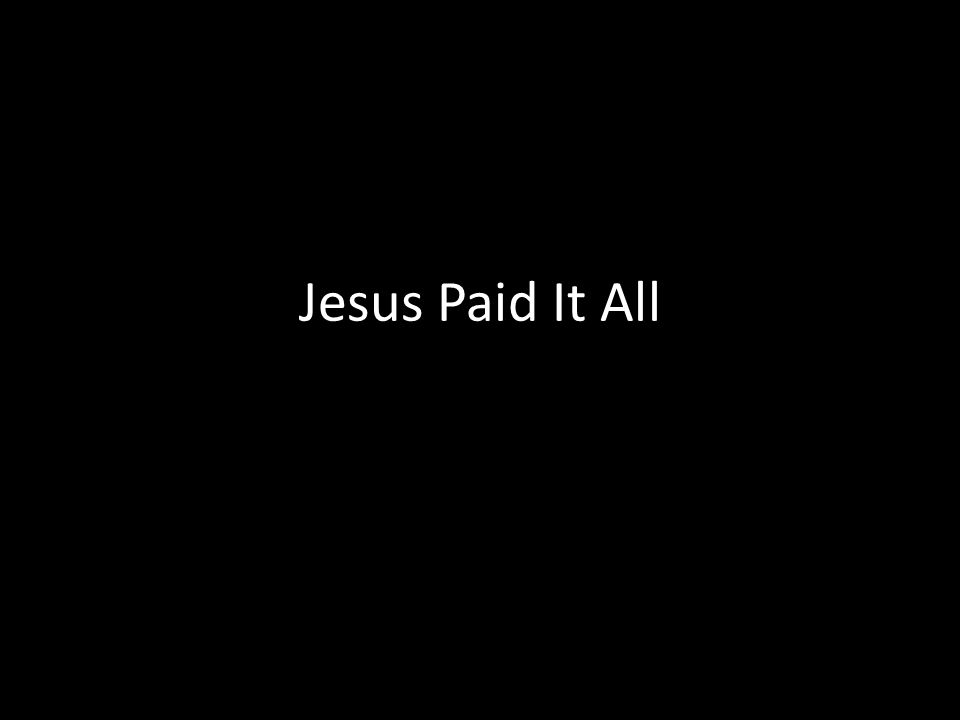C.C.L.I. # Text Jesus Paid It All