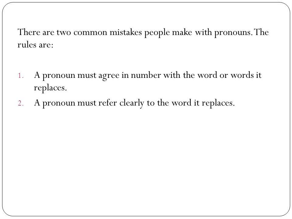 Nounpronoun Agreement Nouns Name Persons Places Or Things