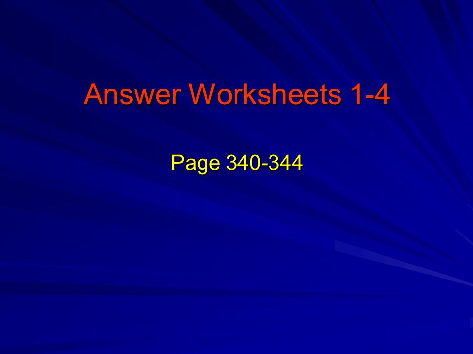 Answer Worksheets 1-4 Page