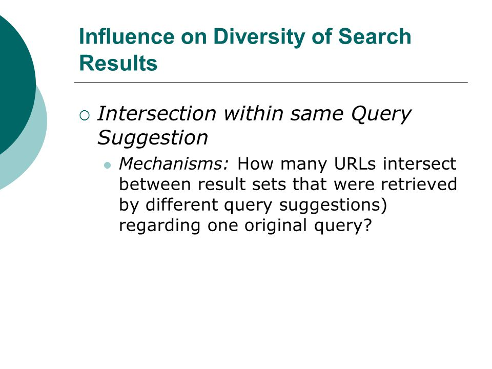  Intersection within same Query Suggestion Mechanisms: How many URLs intersect between result sets that were retrieved by different query suggestions) regarding one original query