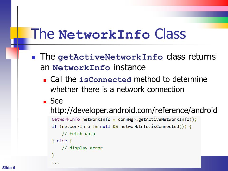 USING ANDROID WITH THE INTERNET  Slide 2 Network Prerequisites The