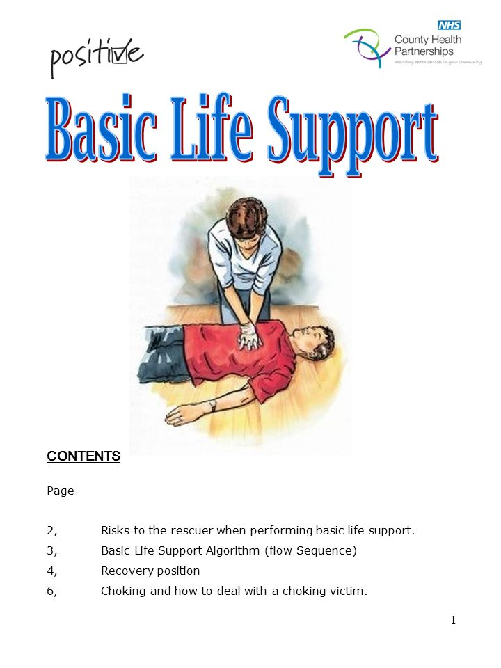 1 CONTENTS Page 2, Risks to the rescuer when performing basic life support.