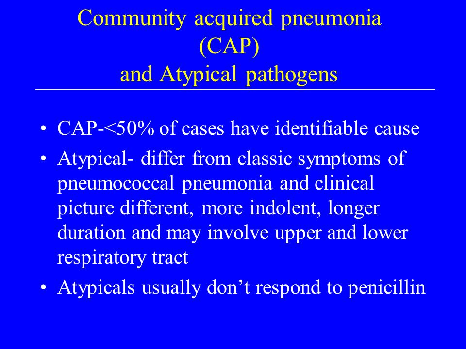 Respiratory infections Atypical pathogens in community