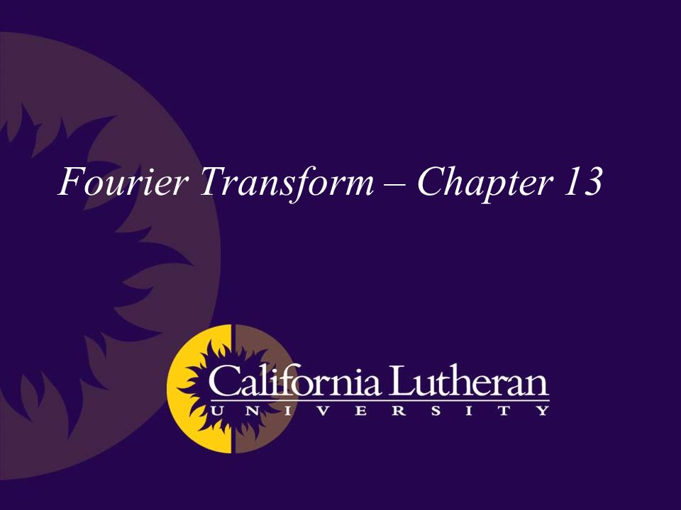 Fourier Transform – Chapter 13