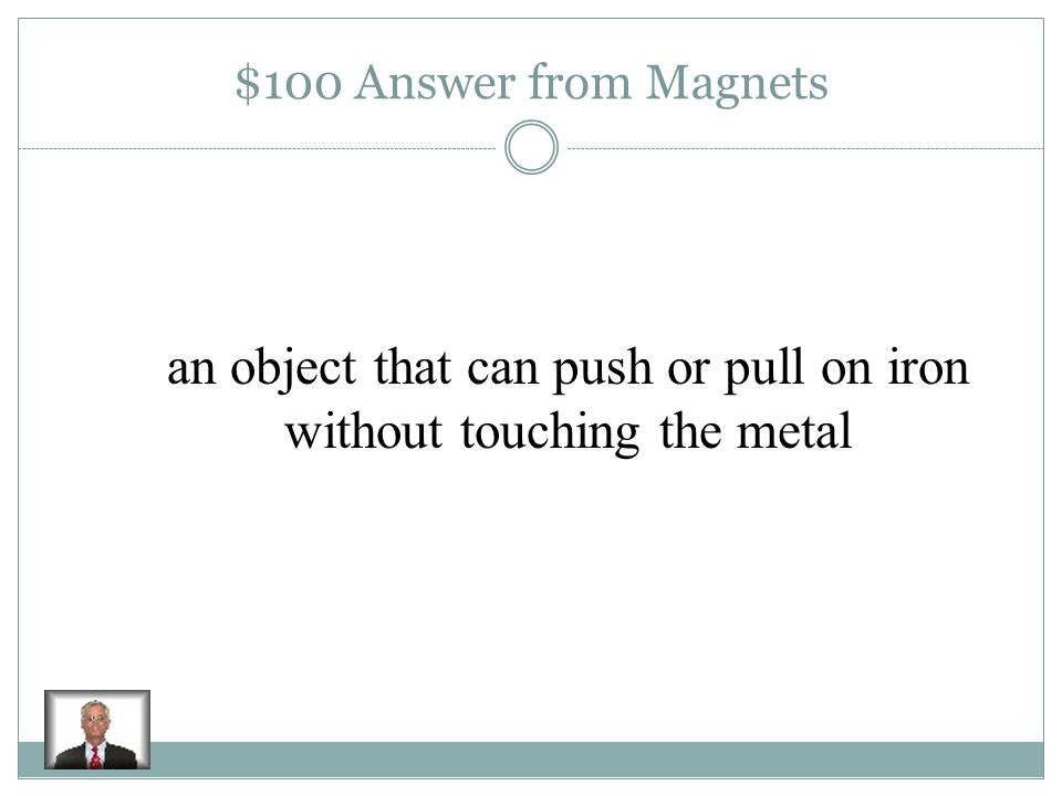 $100 Question from Magnets Magnet: