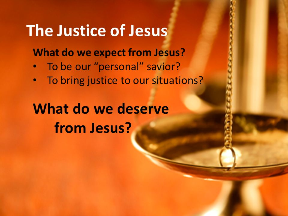 What do we expect from Jesus. To be our personal savior.