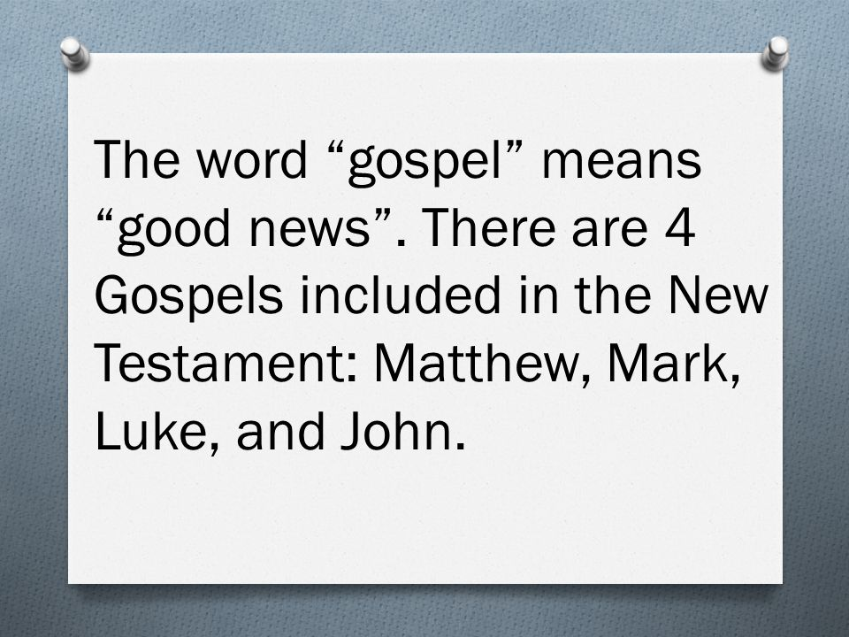 The word gospel means good news .