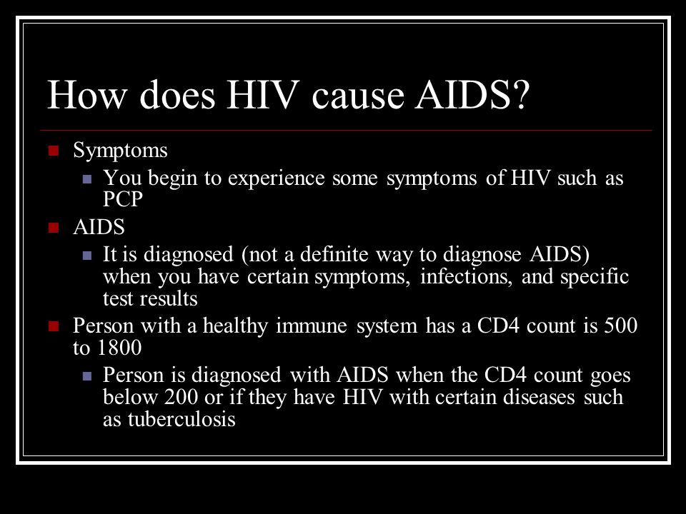 How does HIV cause AIDS.