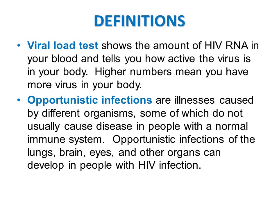 Viral load test shows the amount of HIV RNA in your blood and tells you how active the virus is in your body.