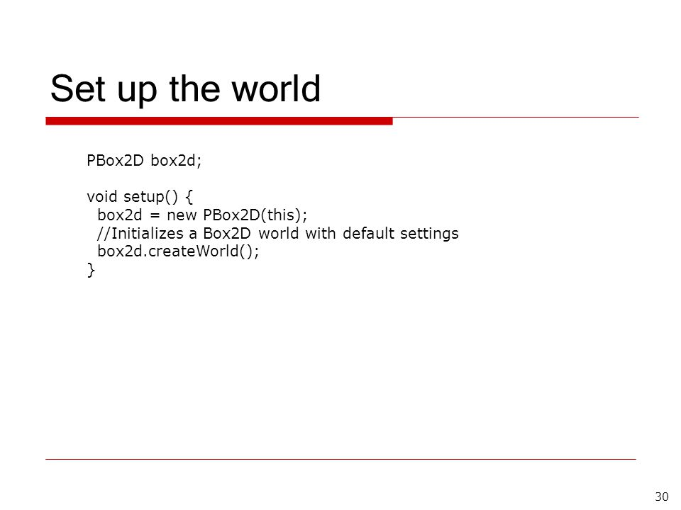 PBox2D This presentation is based on the underline ppt file