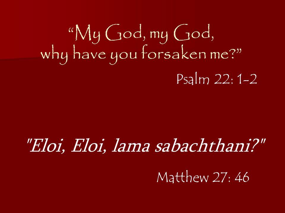 eloi eloi lama sabachthani matthew 27