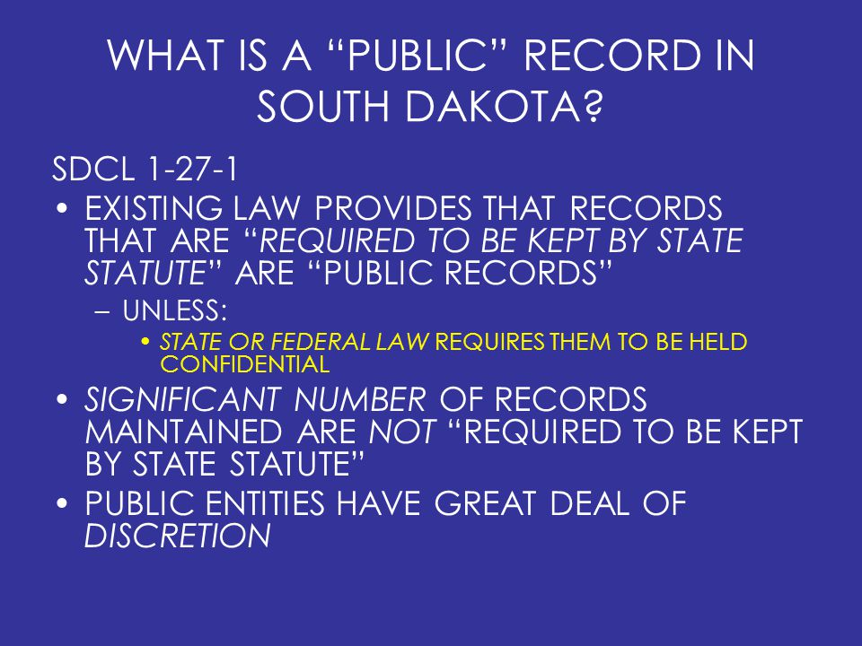 WHAT IS A PUBLIC RECORD IN SOUTH DAKOTA.
