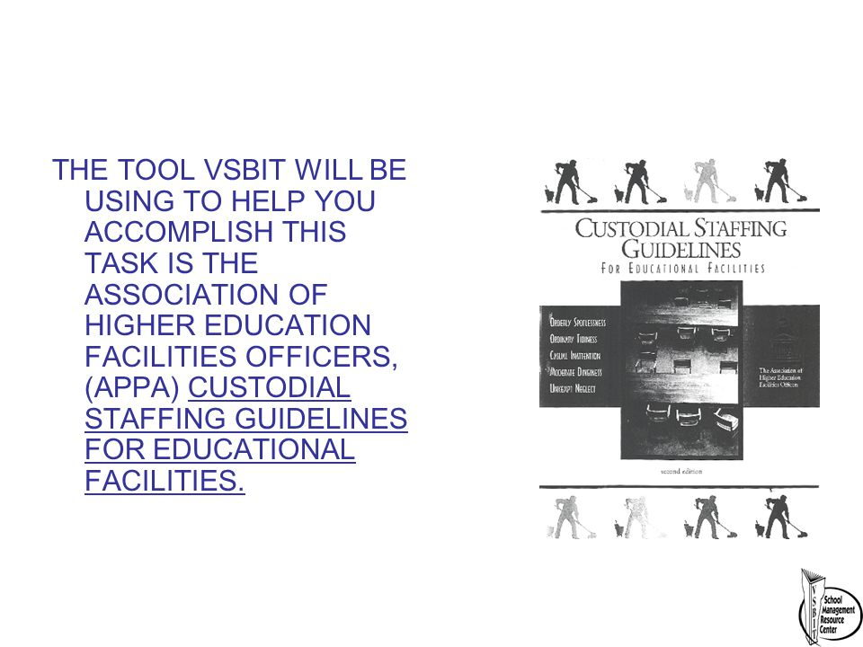 cleaning deferred maintenance energy management grounds management rh slideplayer com appa leadership in educational facilities' custodial staffing guidelines