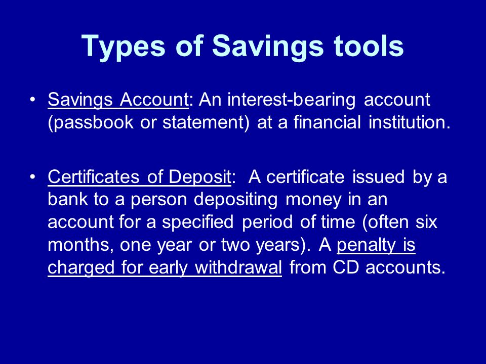Investing 101 Types Of Savings Tools Savings Account An Interest
